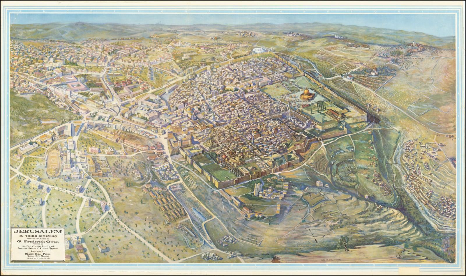 Вид Иерусалима с высоты птичьего полета, опубликованный Фредериком Оуэном в 1947 году, за год до основания Израиля